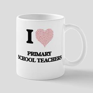 I love Primary School Teachers (Heart made fr Mugs