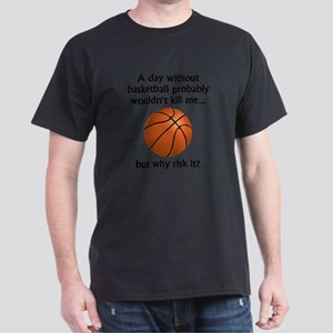 A Day Without Basketball T-Shirt