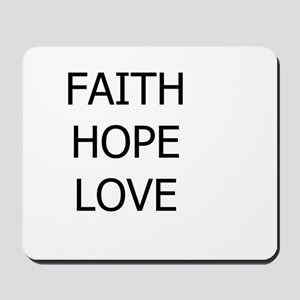 3-faith,hope Mousepad