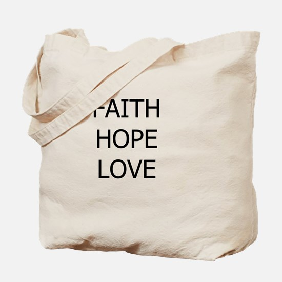 3-faith,hope.png Tote Bag