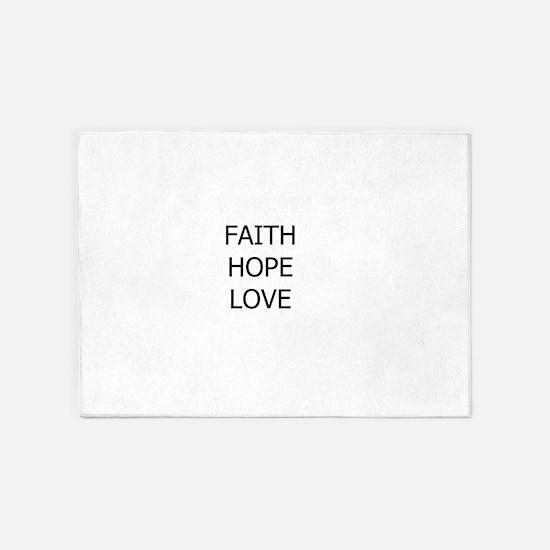 3-faith,hope.png 5'x7'Area Rug