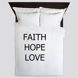 3-faith,hope Queen Duvet
