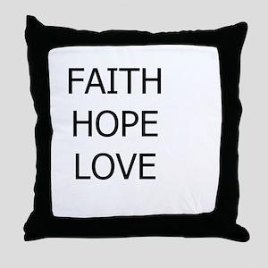 3-faith,hope Throw Pillow