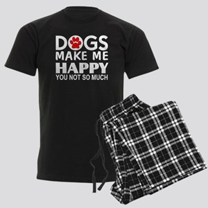 Dogs make me happy You Not so much pajamas