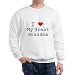 I Heart My Great Grandma Sweatshirt