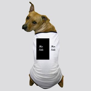His Side: Her Side Dog T-Shirt