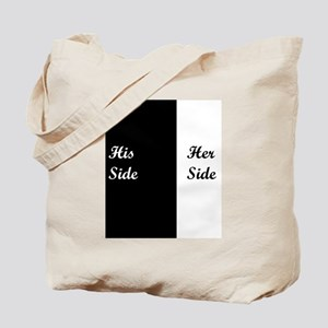 His Side: Her Side Tote Bag