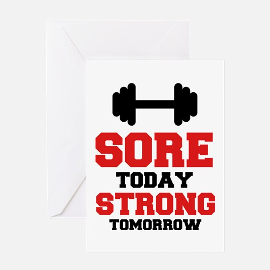 Sore Today Strong Tomorrow Greeting Cards