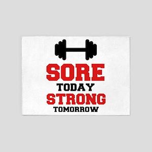 Sore Today Strong Tomorrow 5'x7'Area Rug