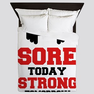 Sore Today Strong Tomorrow Queen Duvet