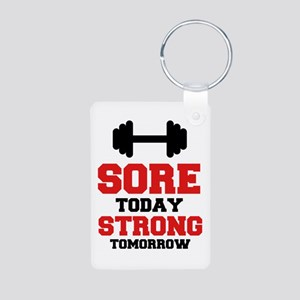 Sore Today Strong Tomorrow Keychains