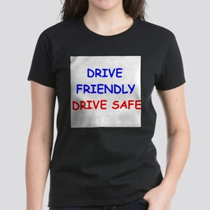 Drive Friendly Drive Safe T-Shirt