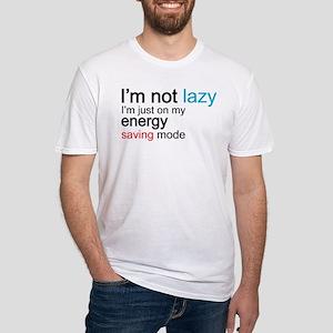 i'm not lazy, i'm just on my energy saving mode T-