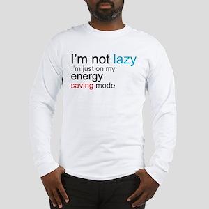 i'm not lazy, i'm just on my energy saving mode Lo