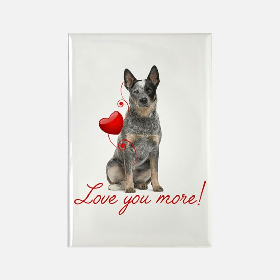 Love You More! Cattle Dog Magnets