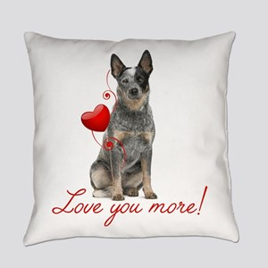Love You More! Cattle Dog Everyday Pillow