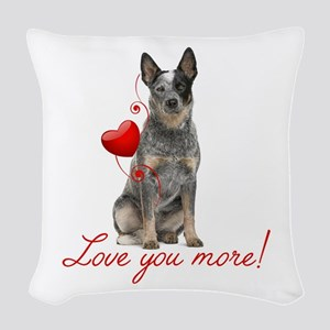 Love You More! Cattle Dog Woven Throw Pillow