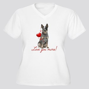 Love You More! Cattle Dog Plus Size T-Shirt