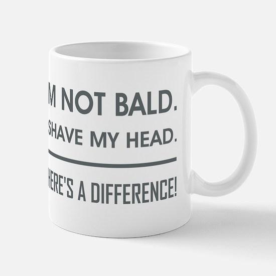 I'M NOT BALD. Mug