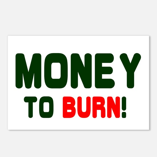 MONEY TO BURN! Postcards (Package of 8)