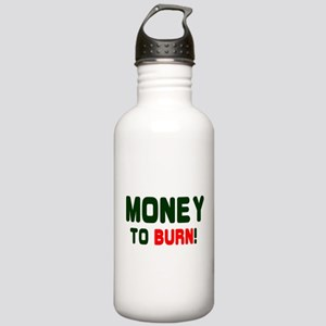 MONEY TO BURN! Stainless Water Bottle 1.0L