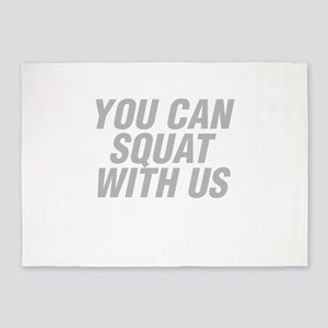 You Can Squat With Us 5'x7'Area Rug