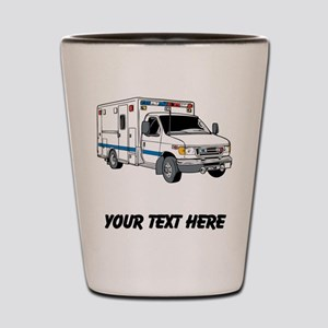 Ambulance (Custom) Shot Glass