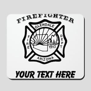 Glendale Arizona Firefighter (Custom) Mousepad