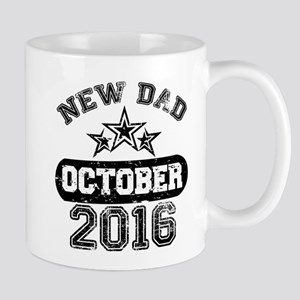 new dad october 2016 Mugs