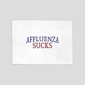 Affluenza Sucks 5'x7'Area Rug