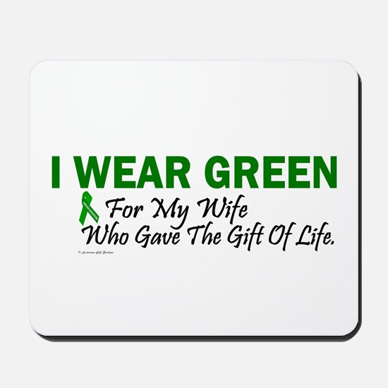 Green For Wife Organ Donor Donation Mousepad