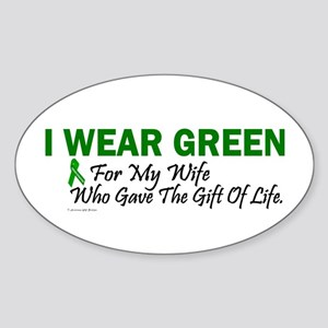 Green For Wife Organ Donor Donation Sticker (Oval)