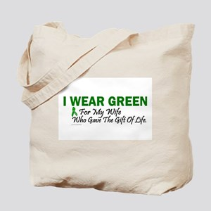 Green For Wife Organ Donor Donation Tote Bag