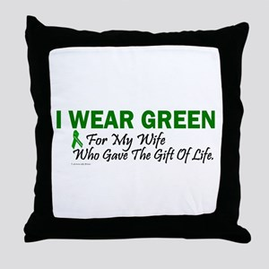 Green For Wife Organ Donor Donation Throw Pillow