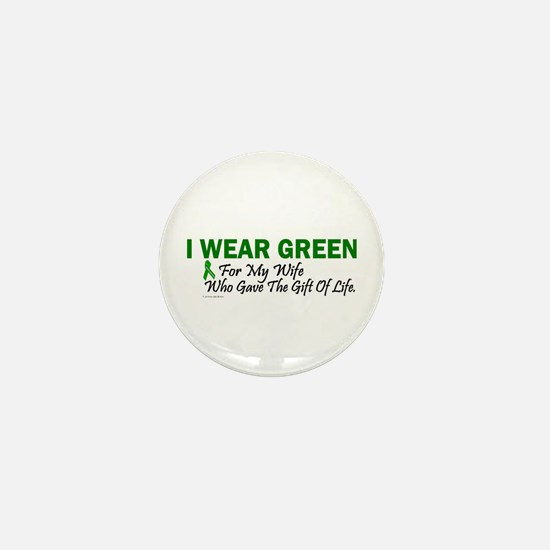 Green For Wife Organ Donor Donation Mini Button