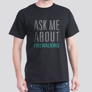 Firewalking T-Shirt