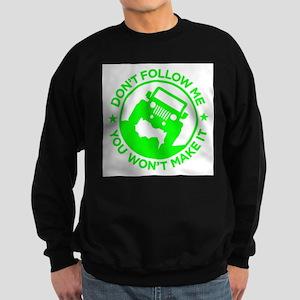 Don't Follow Me in Neon Green Sweatshirt