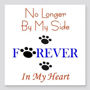 """Forever In My Heart Square Car Magnet 3"""" X 3&"""