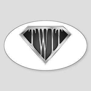SuperTwit(metal) Oval Sticker