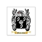 Mishechkin Square Sticker 3