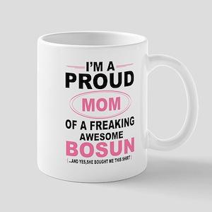 i'm a proud mom of a freaking awesome bosun Mugs