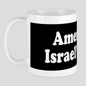 America Is Israel's Bitch Mug