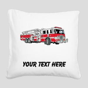 Fire Truck (Custom) Square Canvas Pillow