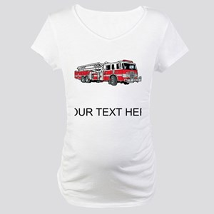 Fire Truck (Custom) Maternity T-Shirt