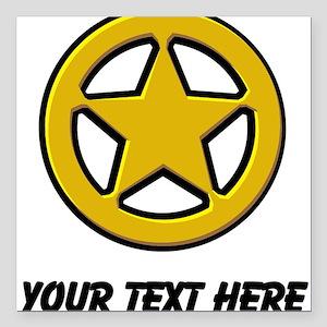"Sherriff Badge (Custom) Square Car Magnet 3"" x 3"""