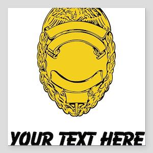 """Police Badge (Custom) Square Car Magnet 3"""" x 3"""""""