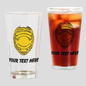 Police Badge (Custom) Drinking Glass
