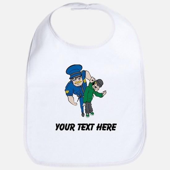 Cop Arresting Bad Guy (Custom) Bib