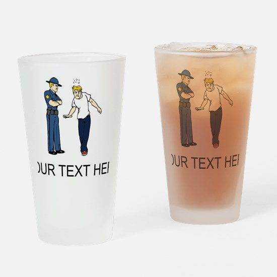 Police Sobriety Test (Custom) Drinking Glass
