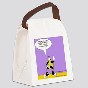 Not Gonna Happen! Canvas Lunch Bag